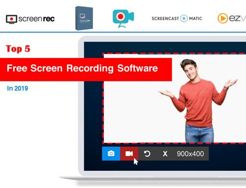 Top 5 Best Free Screen Recorder Software In 2019 (And How To Choose)