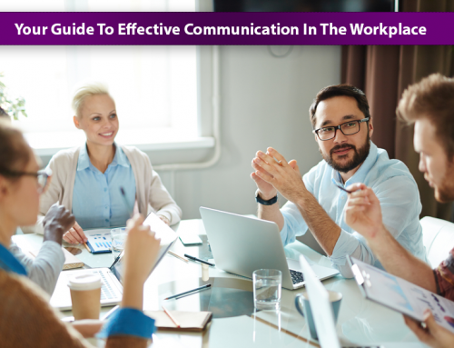 Your Guide To Effective Communication In The Workplace