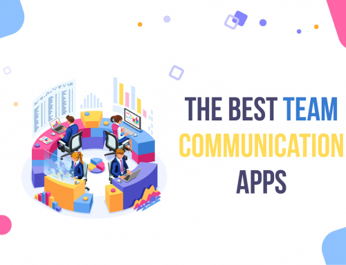 The 9 Best Team Communication Apps For Business
