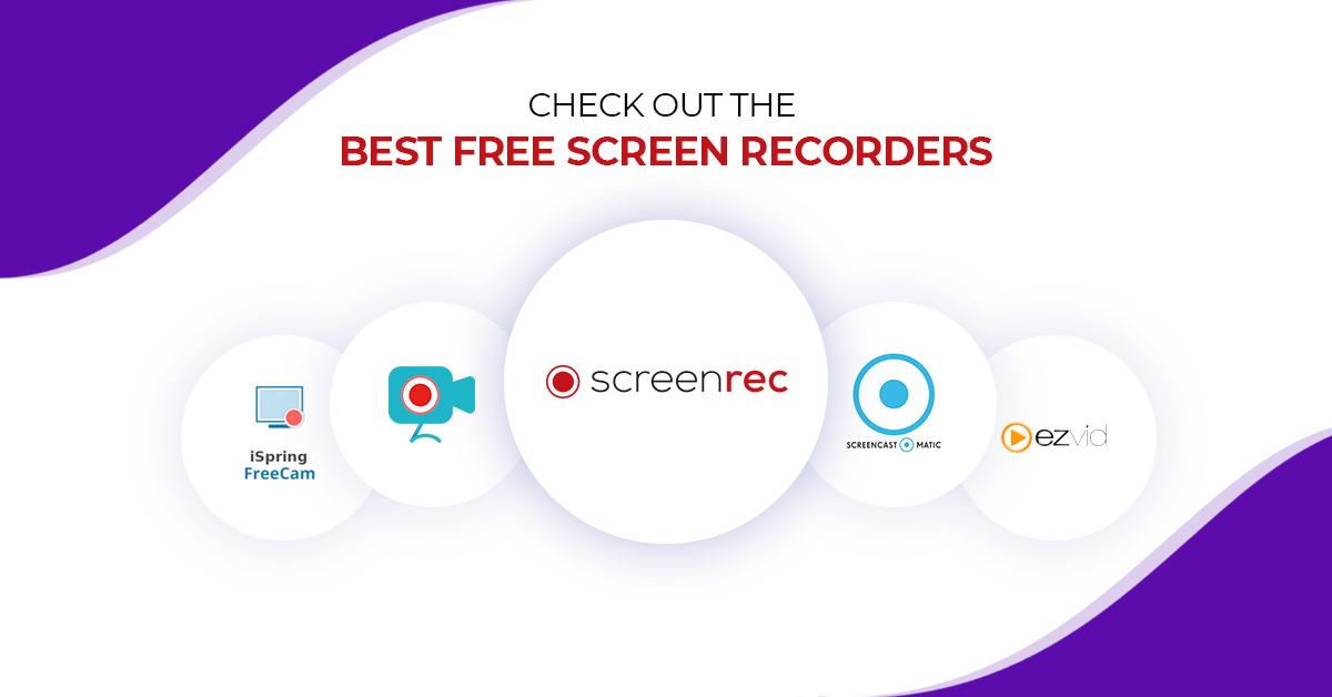 Top 7 Best Free Screen Recorder Software In 2021 Comparison
